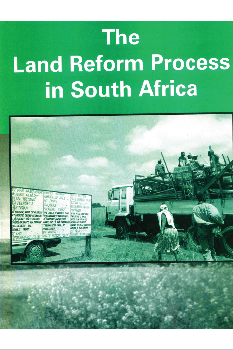 The Land Reform Process in South Africa